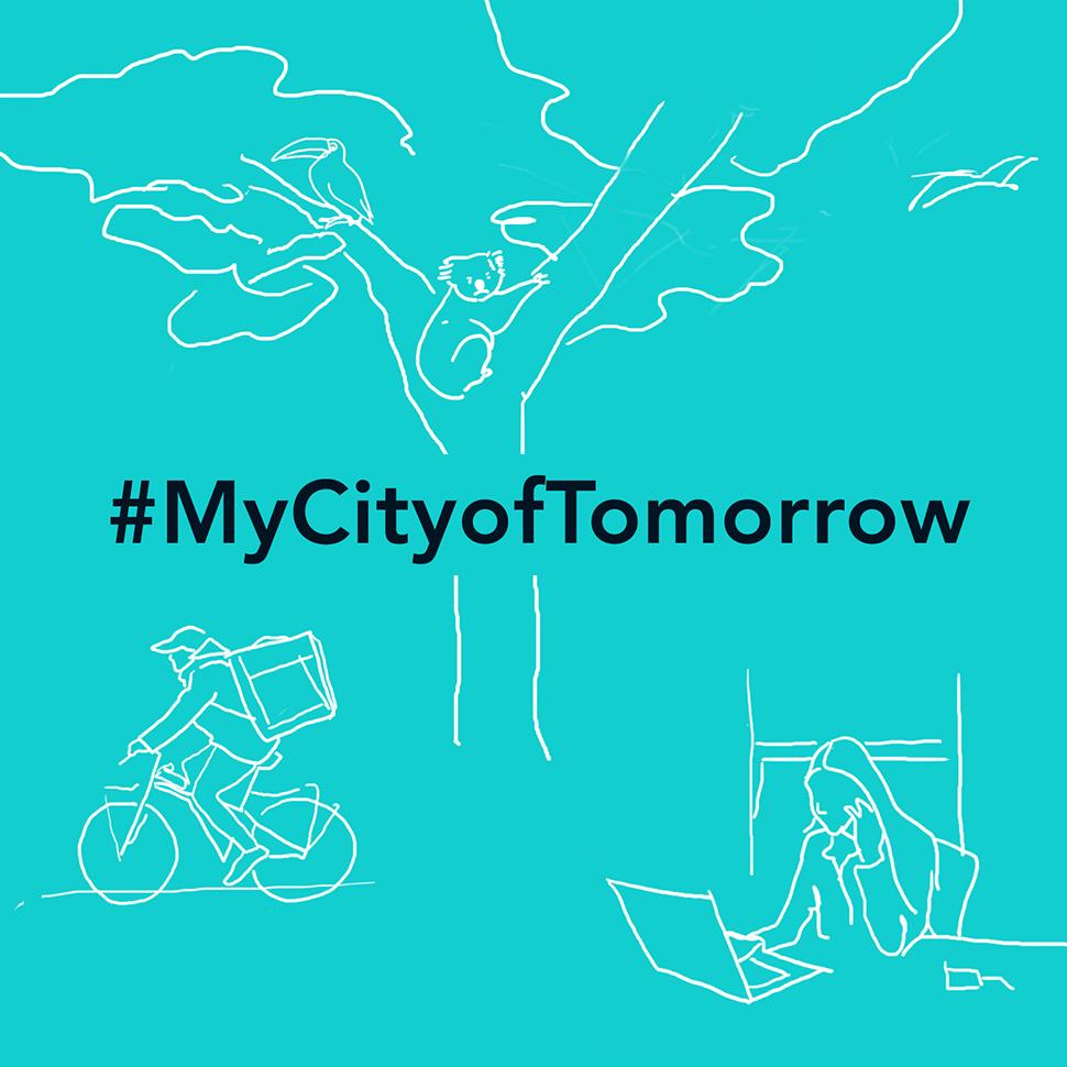 #MyCityofTomorrow